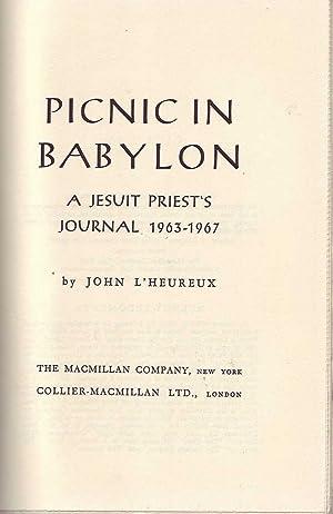 Picnic in Babylon: A Jesuit Priest's Journal 1963-1967: L'Heureux, John