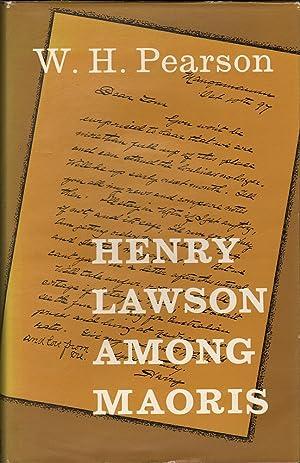 Henry Lawson Among Maoris: Pearson, W.H.