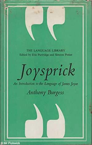 Joysprick: An Introduction to the Language of: Burgess, Anthony