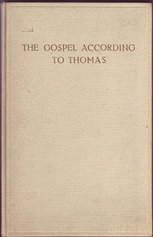 The Gospel According to Thomas: Coptic Text Established and Translated: Guillaumont et. al. (trans)...