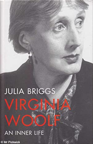 Virginia Woolf: An Inner Life: Briggs, Julia