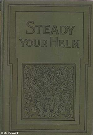 Steady Your Helm or Stowed Away: Metcalfe, William Chas.