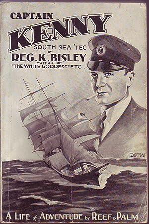 Captain Kenny: South Sea Tec': Bisley, Reg K.