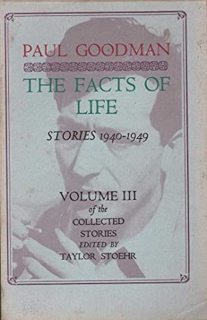 The Facts Of Life: Stories 1940-1949 Volume: Goodman (ed. Taylor