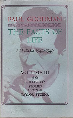 The Facts Of Life: Stories 1940-1949, Volume: Goodman & Stoehr