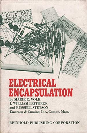 Electrical Encapsulation: Lefforge, Stetson & Volk, J. William, Russell & Marie C.