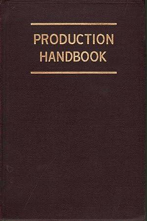 Production Handbook: Alford & Bangs, L.P & John R.