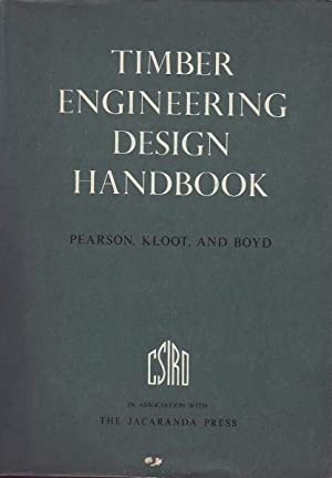 Timber Engineering Design Handbook: Pearson, Kloot & Boyd, R.G / N.H / J.D
