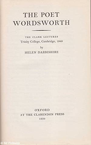 The Poet Wordsworth: The Clark Lectures Trinity College 1949: Darbishire, Helen