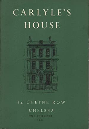 Carlyle's House, Chelsea: Chronology and Descriptive Notes: Various