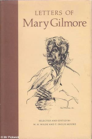 Letters of Mary Gilmore: Gilmore, Wilde &