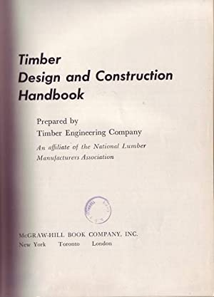 Timber Design and Construction Handbook: Timber Engineering Company