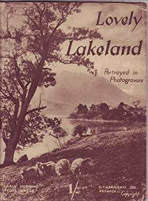 Lovely Lakeland Portrayed in Photogravure: Various