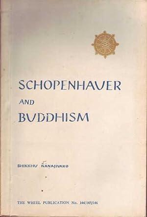 Schopenhauer and Buddhism: Nanajivako, Bhikkhu