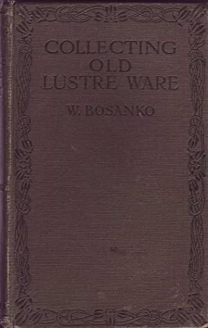Collecting Old Lustre Ware: Bosanko, W.