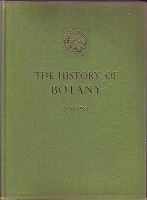 The History of Botany 1788-1963: Larcombe, Frederick A.