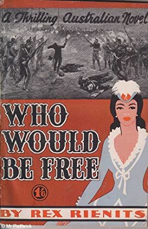 Who Would be Free: Rienits, Rex