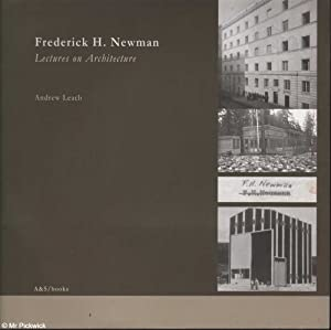 Frederick H. Newman: Lectures on Architecture