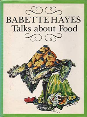 Babette Hayes Talks About Food