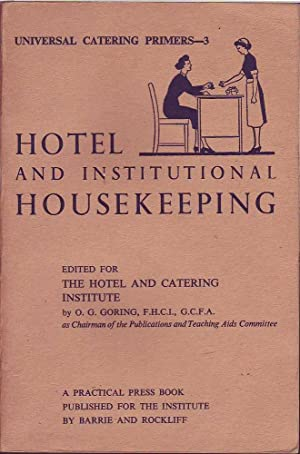 Universal Catering Primers-3: Hotel and Institutional Housekeeping