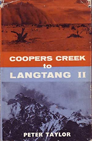 Coopers Creek to Langtang II: Taylor, Peter