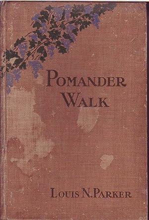Pomander Walk: Parker, Louis N.