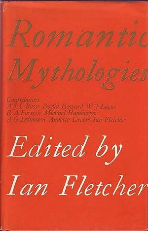 Romantic Mythologies: Fletcher (ed.), Ian