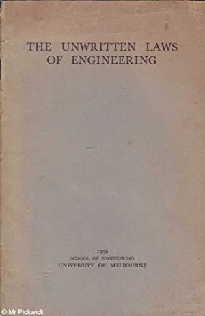 The Unwritten Laws of Engineering: King, W.J.