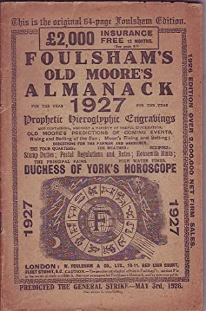 Foulsham's Old Moore's Almanack for the Year 1927: Various
