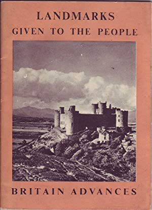 Britain Advances: Landmarks Given to the People: Parker, Eric