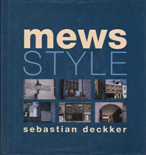 Mews Style: Deckker, Sebastian