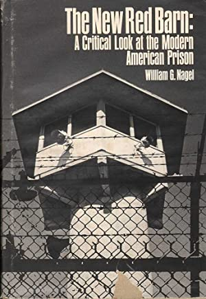The Human Cage: A Brief History of Prison Architecture / The New Red Barn: A Critical Look at the...