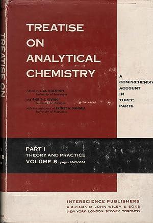 Treatise on Analytical Chemistry: Kolthoff, Elving & Sandell (ed.), I.M. / Philip J. / Ernest B.