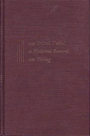 The Critical Method in Historical Research and Writing: Hockett, Homer Carey