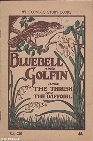 Bluebell and Golfin and the Thrush and the Daffodil: Unstated