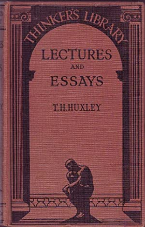 Lectures and Essays: Huxley, T.H.