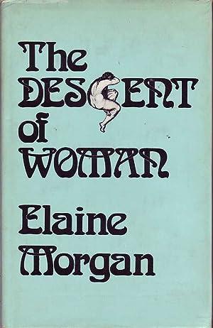 The Descent of Woman: Morgan, Elaine