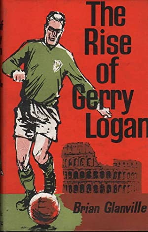 The Rise of Gerry Logan: Glanville, Brian