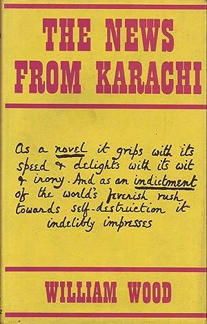 The News from Karachi: Wood, William