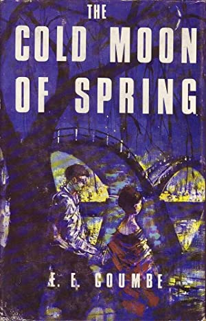 The Cold Moon of Spring: Coumbe, E. E.