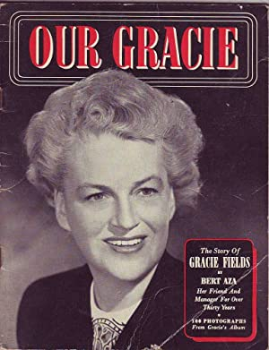 Our Gracie: The Story of Gracie Fields: Aza, Bert