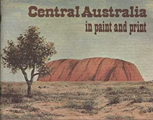 Central Australia in Paint and Print: Summerhayes & Kirke,