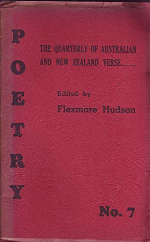 Poetry: A Quarterly of Australian and New Zealand Verse No.7: Hudson (ed.), Flexmore