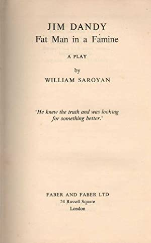 Jim Dandy: A Fat Man in a: Saroyan, William