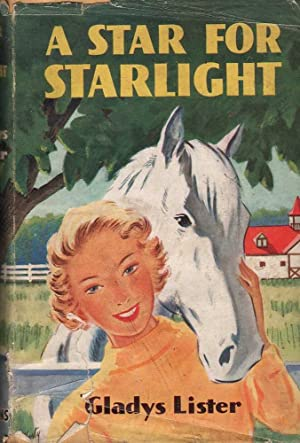 A Star for Starlight: Lister, Gladys