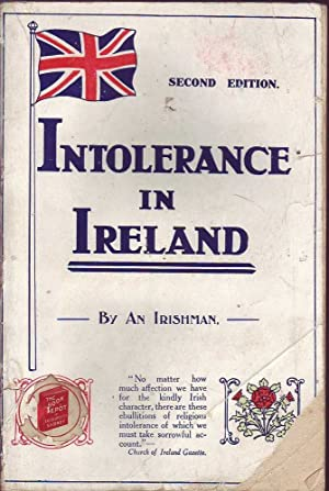 Intolerance in Ireland: Facts Not Fiction: An Irishman