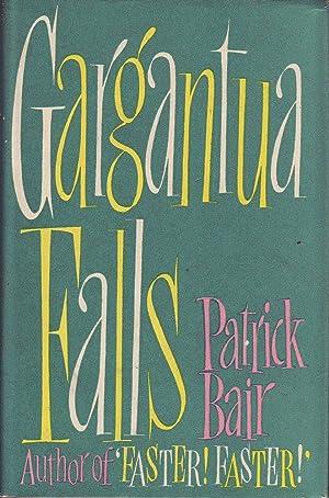Gargantua Falls: Bair, Patrick