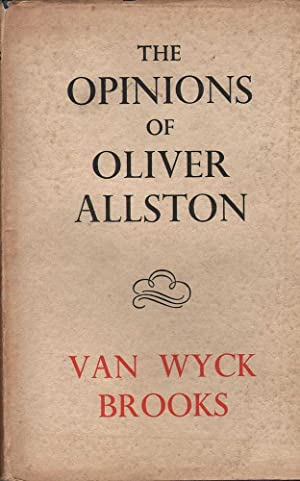 The Opinions of Oliver Allston: Brooks, Van Wyck