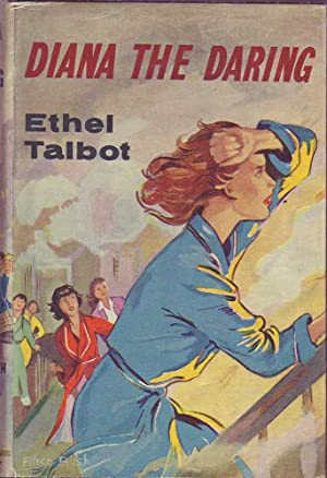 Diana the Daring: Talbot, Ethel