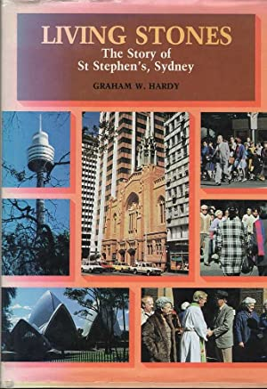 Living Stones: The Story of St. Stephen's, Sydney